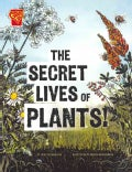 The Secret Lives of Plants! (Paperback)