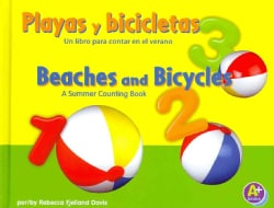 Playas y bicicletas / Beaches and Bicycles: Un libro para contar en el verano / A Summer Counting Book (Hardcover)