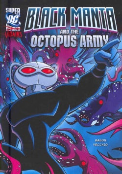 Black Manta and the Octopus Army (Hardcover)