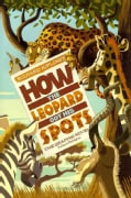 Rudyard Kipling's How the Leopard Got His Spots: The Graphic Novel (Paperback)