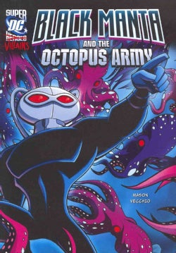 Black Manta and the Octopus Army (Paperback)