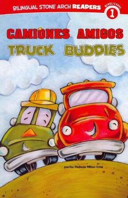 Camiones amigos / Truck Buddies (Paperback)