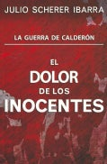 El dolor de los inocentes / The Pain of the Innocents (Paperback)