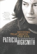 Nothing That Meets the Eye: The Uncollected Stories (Paperback)