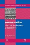 Woven Textiles: Principles, developments and applicatonis (Hardcover)