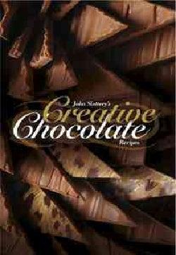 John Slattery's Creative Chocolate (Hardcover)