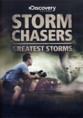Storm Chasers Greatest Storms