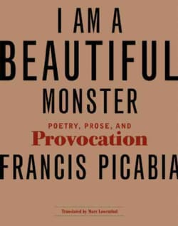 I Am a Beautiful Monster: Poetry, Prose, and Provocation (Paperback)