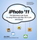 Iphoto '11: The Macintosh ilife Guide to Using iPhoto With OS X Lion and iCloud (Paperback)