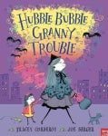 Hubble Bubble, Granny Trouble (Hardcover)