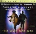 They Never Came Back: Library Edition (CD-Audio)