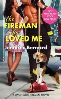 The Fireman Who Loved Me (Paperback)
