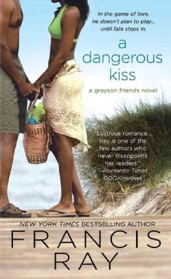 A Dangerous Kiss (Paperback)