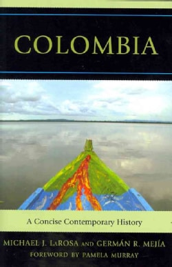Colombia: A Concise Contemporary History (Hardcover)