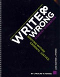 Write & Wrong: Writing Within Criminal Justice (Spiral bound)