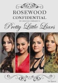 Rosewood Confidential: The Unofficial Companion to Pretty Little Liars (Paperback)
