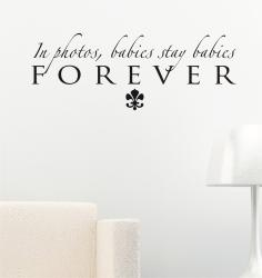 Vinyl Attraction 'In Photos Babies Stay Babies Forever' Wall Art