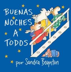 The Buenas Noches a Todos (Board book)