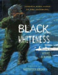 Black Whiteness: Admiral Byrd Alone in the Antarctic (Paperback)