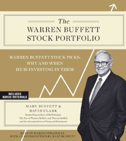The Warren Buffett Stock Portfolio: Warren Buffett Stock Picks: When and Why He Is Investing in Them (CD-Audio)