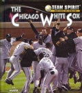 The Chicago White Sox (Hardcover)