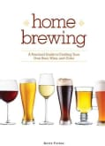 Home Brewing: A Practical Guide to Crafting Your Own Beer, Wine and Cider (Paperback)