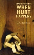 Dealing With Life When Hurt Happens (Paperback)