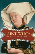 Saint Who?: 39 Holy Unknowns (Paperback)