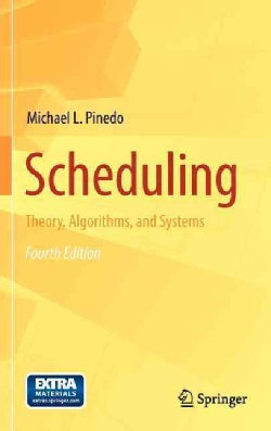 Scheduling: Theory, Algorithms, and Systems (Hardcover)