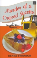 Murder of a Creped Suzette (Hardcover)