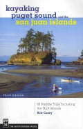 Kayaking Puget Sound and the San Juan Islands: 60 Paddling Trips Including the Gulf Islands (Paperback)