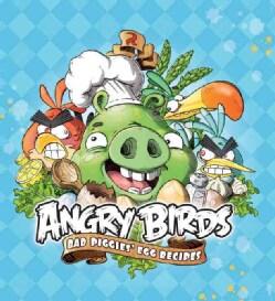 Angry Birds: Bad Piggies Egg Recipes (Hardcover)