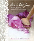 Rose Petal Jam: Recipes & Stories from a Summer in Poland (Hardcover)