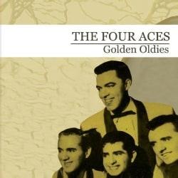 FOUR ACES - GOLDEN OLDIES