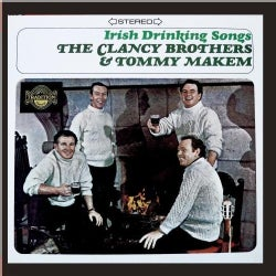 CLANCY BROTHERS & TOMMY MAKEM - IRISH DRINKING SONGS