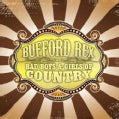 BUFFORD REX - BAD BOYS & GIRLS OF COUNTRY