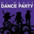 DJ PARTY - DANCE PARTY