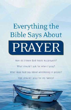Everything the Bible Says About Prayer (Paperback)
