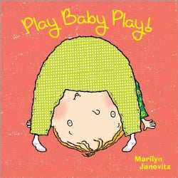Play Baby Play! (Board book)