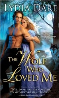 The Wolf Who Loved Me (Paperback)