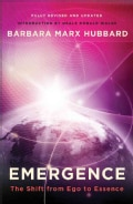 Emergence: The Shift from Ego to Essence (Paperback)