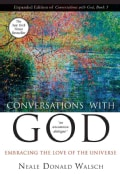 Conversations With God: Embracing the Love of the Universe (Paperback)