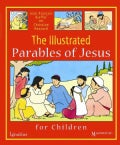 The Illustrated Parables of Jesus for Children (Hardcover)