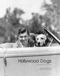 Hollywood Dogs: Photographs from the John Kobal Foundation (Hardcover)
