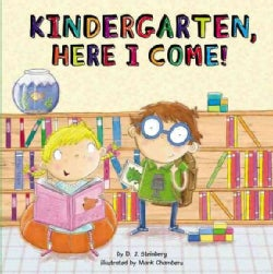 Kindergarten, Here I Come! (Hardcover)