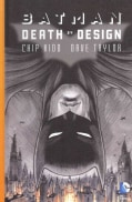 Batman: Death by Design (Hardcover)
