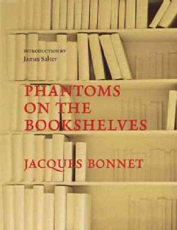 Phantoms On The Bookshelves (Hardcover)