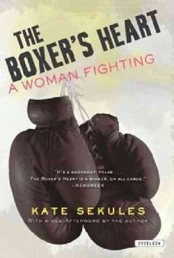 The Boxer's Heart: A Woman Fighting (Paperback)