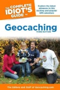The Complete Idiot's Guide to Geocaching (Paperback)
