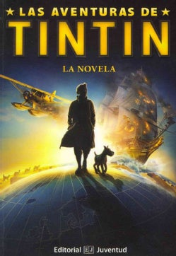 Las Aventuras De Tintin / the Adventures of Tintin (Paperback)